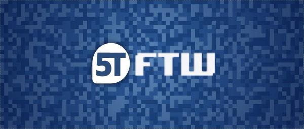 5TFTW